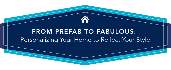 Personalizing your home to reflect your style